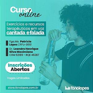 CURSO - EXERCÍCIOS E RECURSOS TERAPÊUTICOS EM VOZ CANTADA E FALADA - 5ª TURMA - ONLINE - AOVIVO