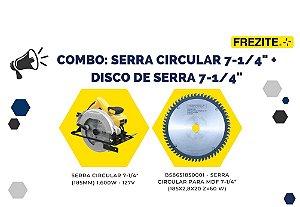 """COMBO DA SEMANA: SERRA CIRCULAR 7-1/4"""" (185MM) + DISCO DE SERRA 185MM (BS8651850001)"""