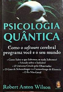 Livro: Psicologia Quântica - Robert Anton Wilson