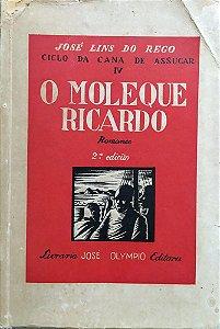 Livro Raro: O Moleque Ricardo - José Lins do Rego - Ano 1936