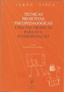 Técnicas Projetivas Psicopedagógicas e Pautas Gráficas para sua Interpretação