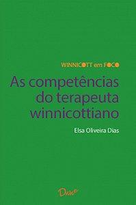 As Competências do Terapeuta Winnicottiano