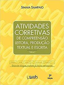 Atividades Corretivas de Compreensão Leitora, Produção Textual e Escrita