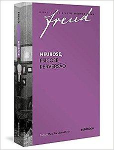 Neurose, Psicose, Perversão - Freud