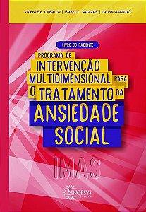 Programa de Intervenção Multidimensional para a Ansiedade Social - Livro do Paciente