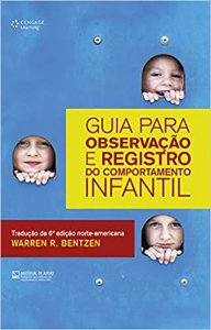 Guia Para Observação e Registro do Comportamento Infantil
