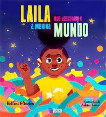 Laila: A Menina Que Descobriu o Mundo