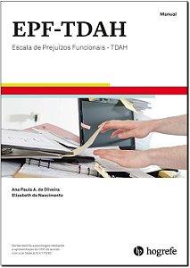 EPF-TDAH Escala de Prejuízos Funcionais - TDAH - Coleção Completa