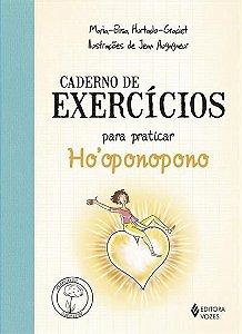 Caderno de Exercícios Para Praticar Ho'oponopono