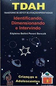 TDAH - Identificando Dimensionando e Intervindo