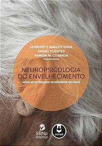 Neuropsicologia do Envelhecimento: Uma Abordagem Multidimensional