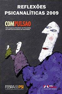 Reflexões Psicanalíticas 2009: Compulsão