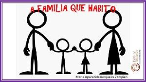 A Família que Habito