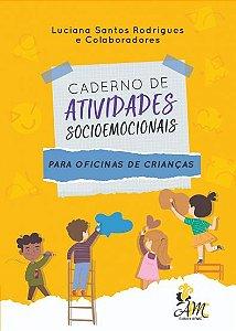 Caderno de Atividades Socioemocionais Para Oficinas de Crianças