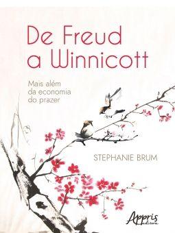 De Freud a Winnicott: Mais Além da Economia do Prazer