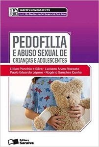 Pedofilia e Abuso Sexual de Crianças e Adolescentes