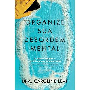 Organize Sua Desordem Mental
