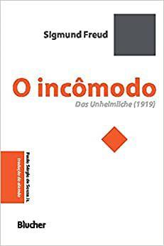 O Incômodo das Unheimliche (1919)