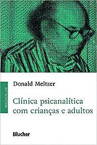 Clínica Psicanalítica com Crianças e Adultos