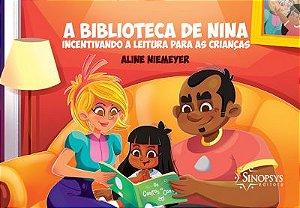 A Biblioteca de Nina: Incentivando a Leitura Para Crianças