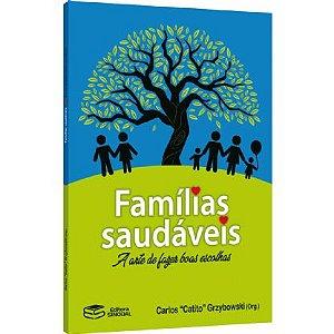 Famílias Saudáveis: A Arte de Fazer Boas Escolhas