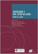 Diversidade e Mal-Estar na Saúde: Modos de Cuidar