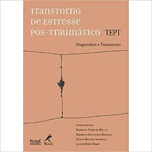 Transtorno de Estresse Pos-traumatico - Tept