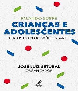 Falando Sobre Criancas e Adolescentes