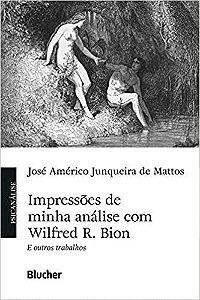 Impressoes de Minha Analise Com Wilfred R. Bion