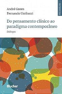 Do Pensamento Clinico Ao Paradigma Contemporaneo - Dialogos