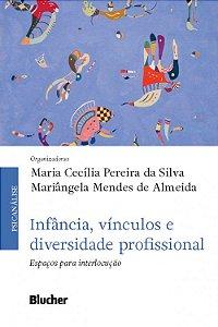 Infancia, Vinculos e Diversidade Profissional