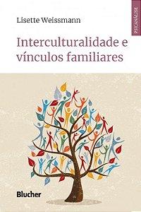 Interculturalidade e Vinculos Familiares