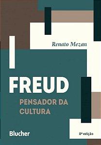 Freud - Pensador da Cultura - 8 Ed.
