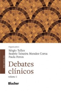 Debates Clinicos - Vol. 1