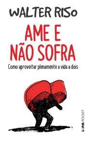 Ame e Nao Sofra - Pocket