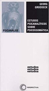 Estudos Psicanalíticos Sobre Psicossomática