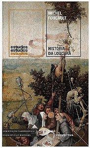 História da Loucura: Na Idade Clássica