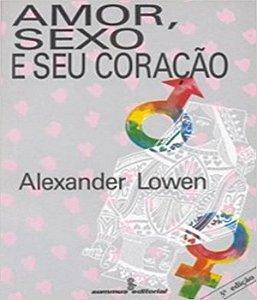 Amor, Sexo e Seu Coracao