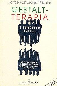 Gestalt-terapia - o Processo Grupal