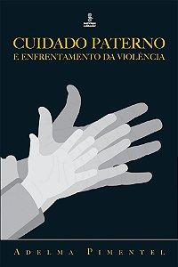 Cuidado Paterno e Enfrentamento da Violencia