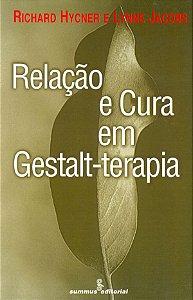 Relacao e Cura Em Gestalt-terapia