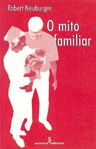 Mito Familiar, O
