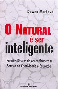 Natural e Ser Inteligente, O