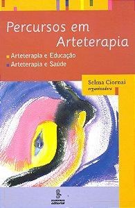 Percursos Em Arteterapia - Educacao, Saude