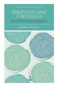 Terapia de Casal e de Familia Na Clinica Junguiana - Teoria e Pratica