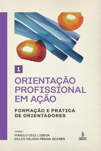 Orientacao Profissional Em Acao - Volume 1