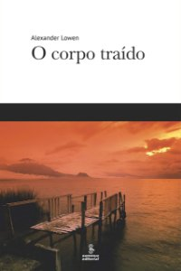 O Corpo Traído - Edição Revista