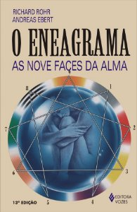 Eneagrama (o): As Nove Faces da Alma