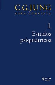 Estudos Psiquiátricos - Vol.1