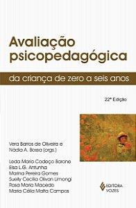 Avaliacao Psicopedagogica da Crianca 0- 6 Anos